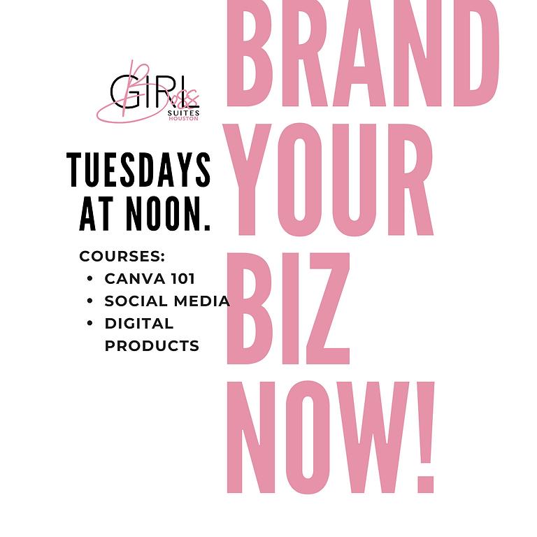 Brand Your Biz: Social Media