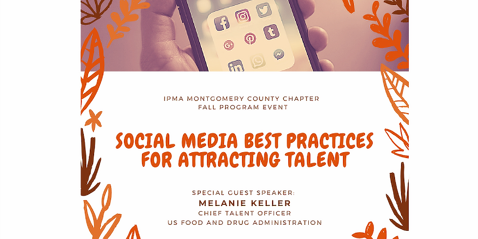 IPMA-HR MCC's Fall Program Event - Social Media Best Practices for Attracting Talent
