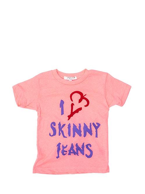 I Love Skinny Jeans