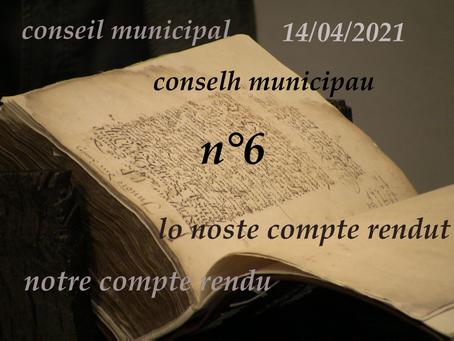 Compte-rendu du Conseil municipal n° 6 14/04/2021 lo noste compte rendut