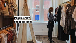 People enjoy shopping local.