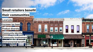 Additionally, small retailers have significant social and economic benefits to their communities– more so than large chains.