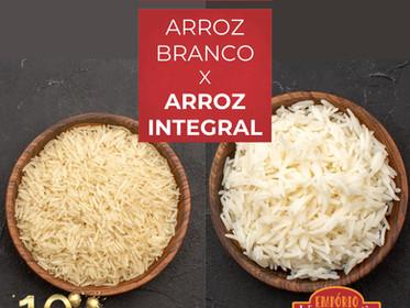 O arroz integral é melhor que o arroz branco?