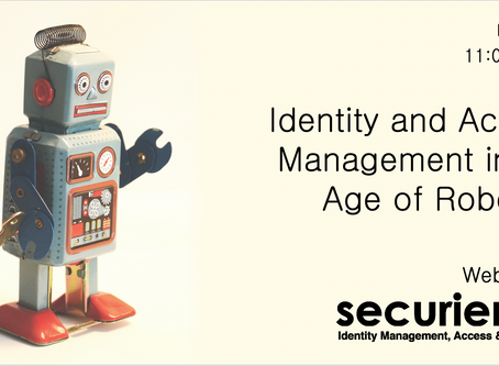 Identity and Access Management in The Age of Robotics