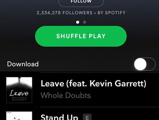 """Whole Doubts - 'Leave' (ft. Kevin Garrett) Featured on Spotify """"New Music Friday"""""""