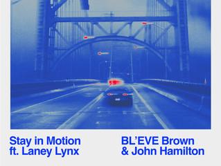 Stay In Motion feat. Laney Lynx