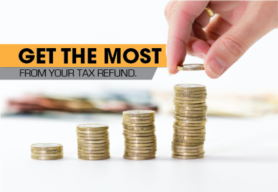 Ger th most from your tax refund postcard
