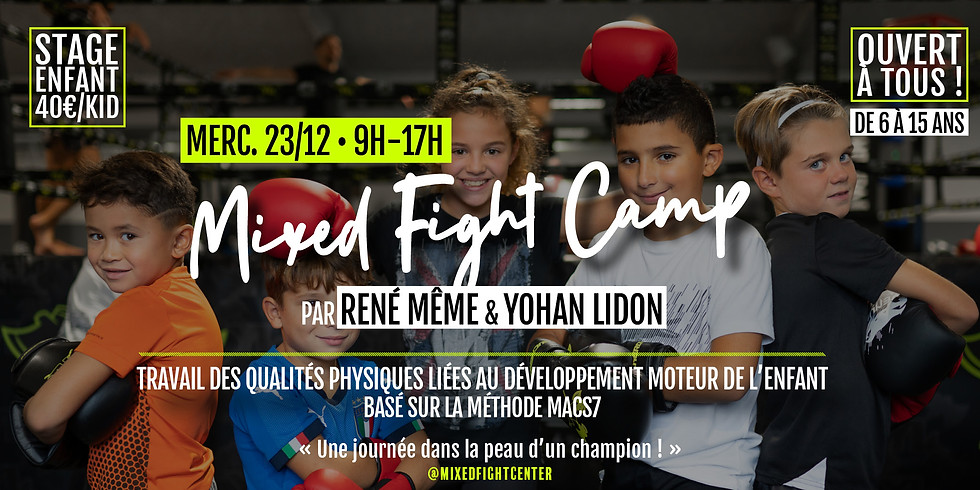 Mixed Fight Camp • Stage enfant le 23/12 !