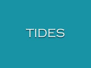Local Tides