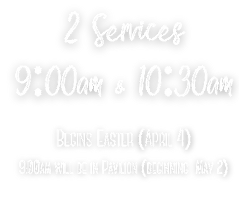 2 Services 9 00am & 10 30am-2.png