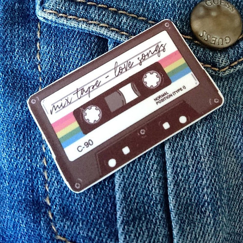 Mix tape Love songs  pin brooch