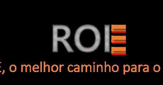 ROE, o melhor caminho para o ROI