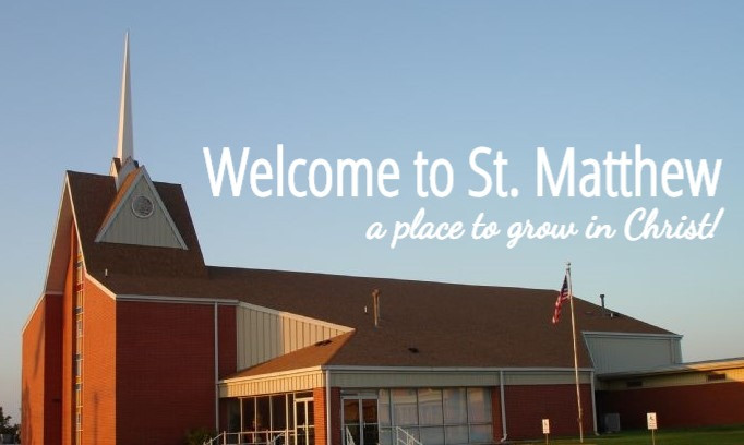 Welcome to St. Matthew!