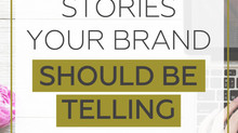 6 Profitable Stories Your Brand Should Be Telling