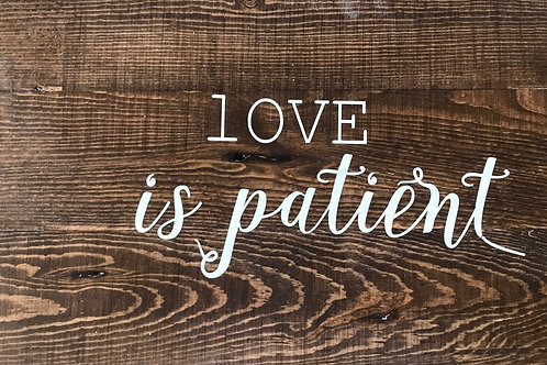 Love is Patient/Kind Signs