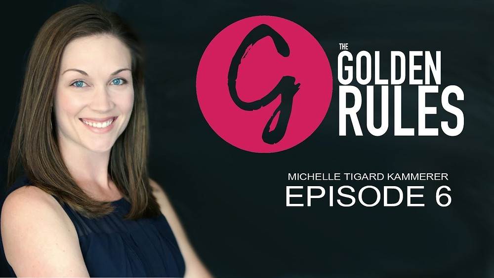 michelle tigard kammerer The Golden Rules