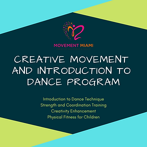 Creative Movement and INtroduction to Da