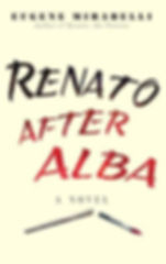 Renato After Alba Hardcover by Eugene Mirabelli – November 4, 2016