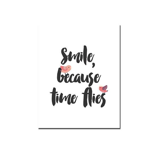 Smile Because Time Flies