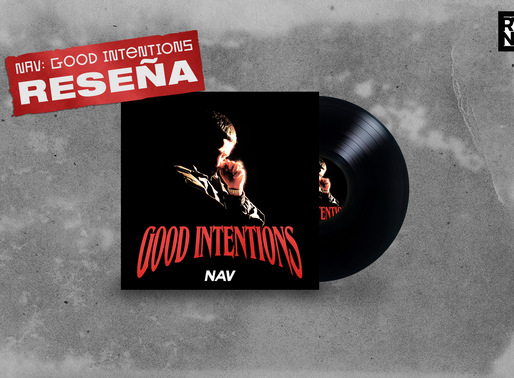 Reseña: Good Intentions de NAV