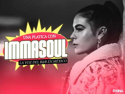 IMMASOUL la voz del R&B en México