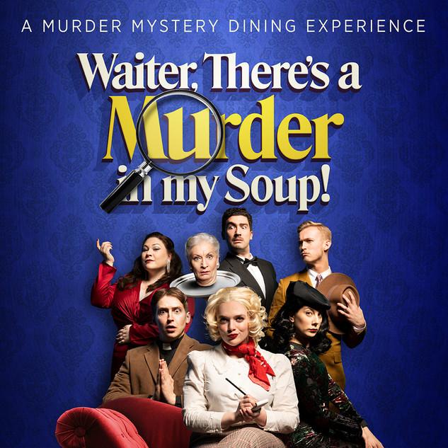 Murder in my soup 1080x1080.jpg