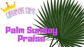 Palm Sunday Praise.PNG
