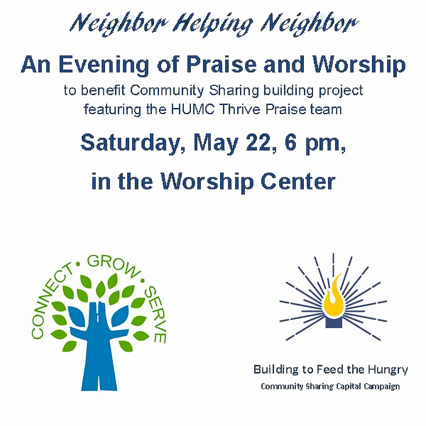Neighbor helping Neighbor!  An Evening of Praise and Worship!