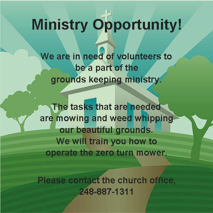 Ministry Opportunity!  Grounds Keeping