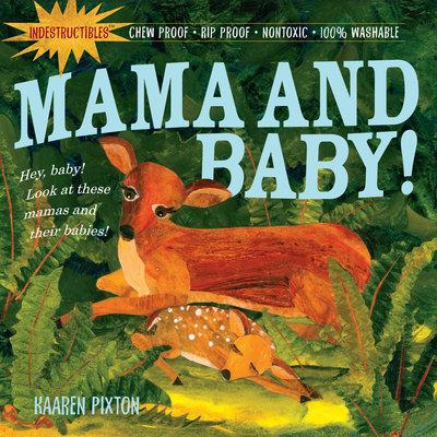 Libro Mama and Baby!- Indestructibles