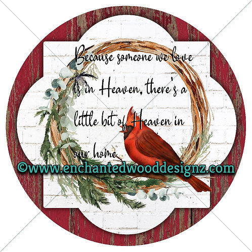 Cardinal -Heaven in our Home - Wreath board, Phone Grips, Mixed Media Round