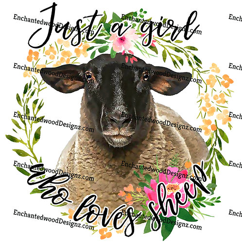 Just a girl who loves Goats or Sheep - 2 options