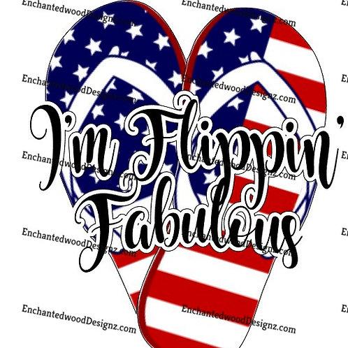 I'm Flippin' Fabulous!