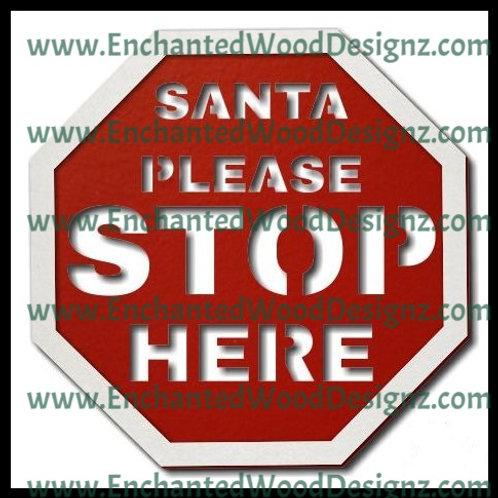 Santa Please Stop Here