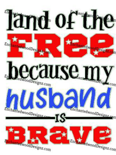 Land of the Free - Brave Husband