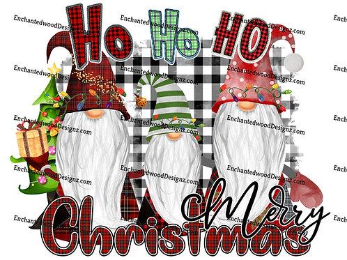 HO HO HO Merry Christmas Gnomes