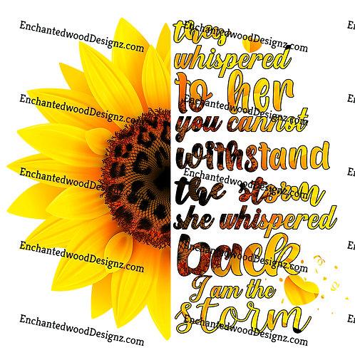 I am the Storm- Sunflower/Animal Print
