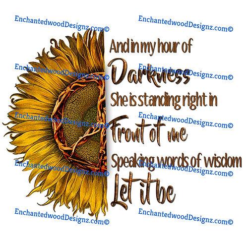 Speaking words of Wisdom, Let it Be