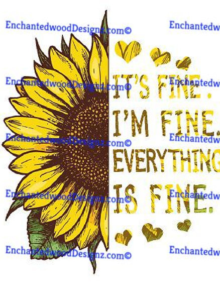 Sunflower - Its fine, I'm Fine, Everything is fine