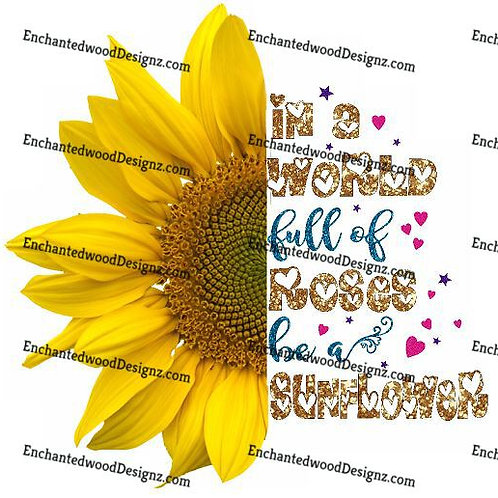 World of Roses, Be a Sunflower-2 Options
