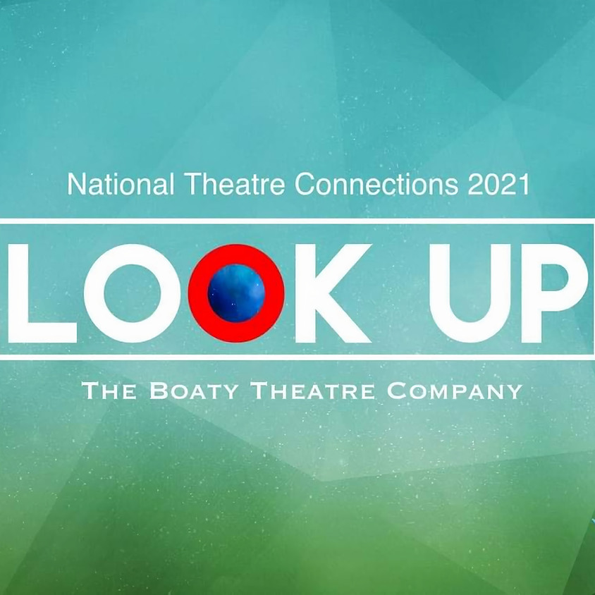 NT Connections: 'LOOK UP' - 17th