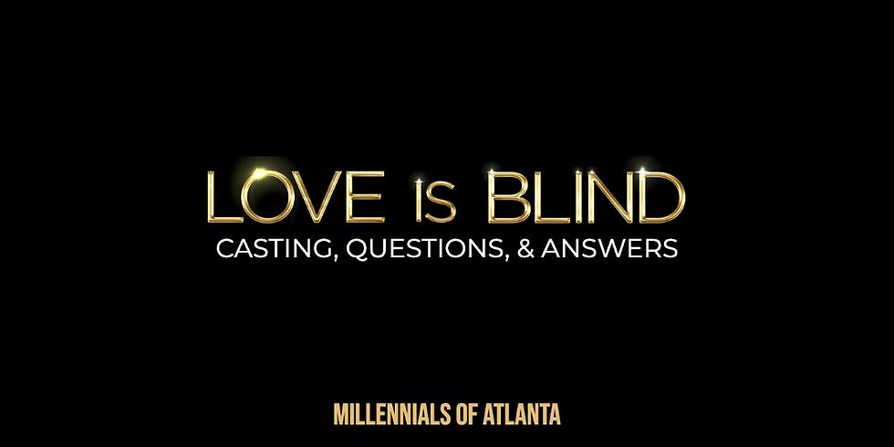 Love is Blind Q&A
