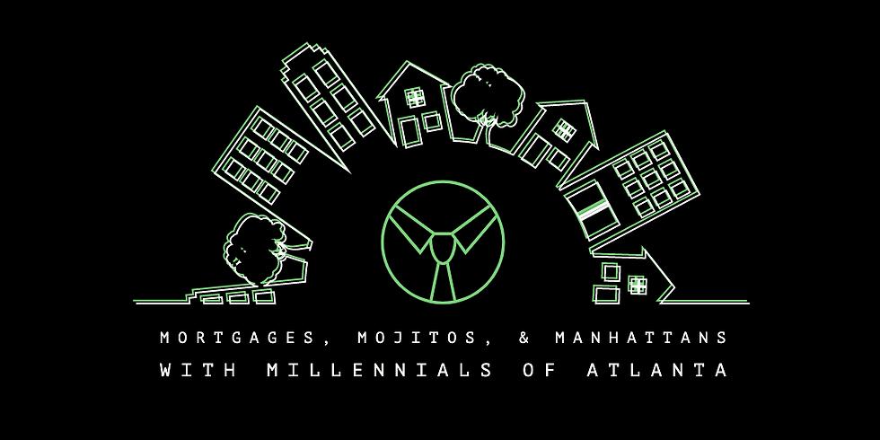 Mortgages, Mojitos, & Manhattans