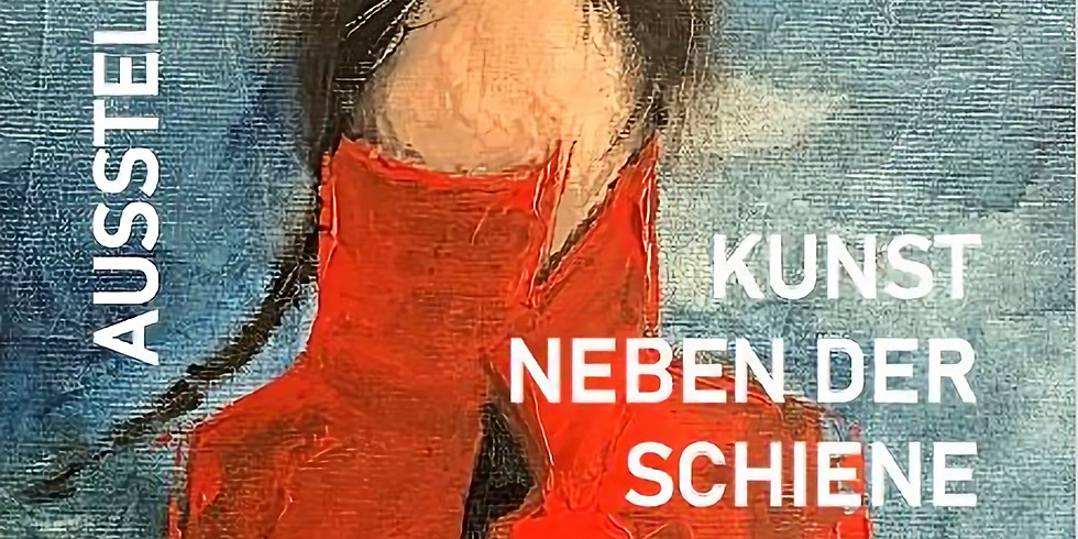 Kunst neben der Schiene - Ausstellung im Museum Tauernbahn