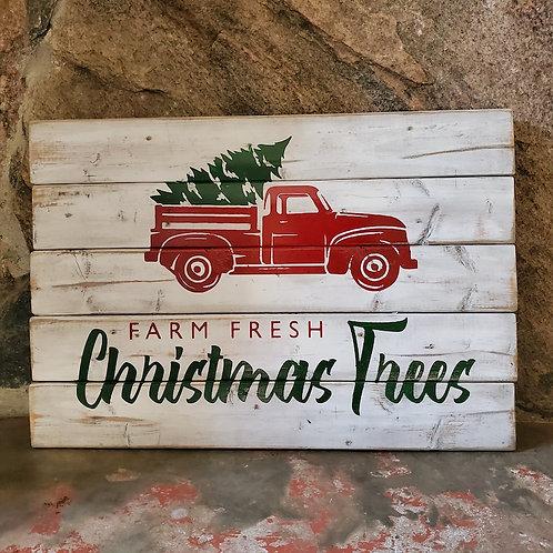 Farm fresh Christmas trees -wood slat sign