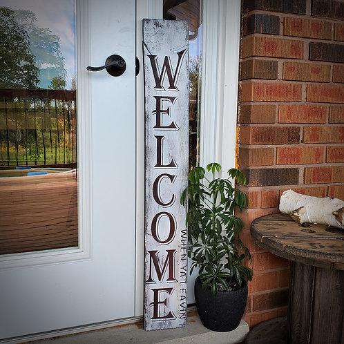 Welcome - When ya leavin