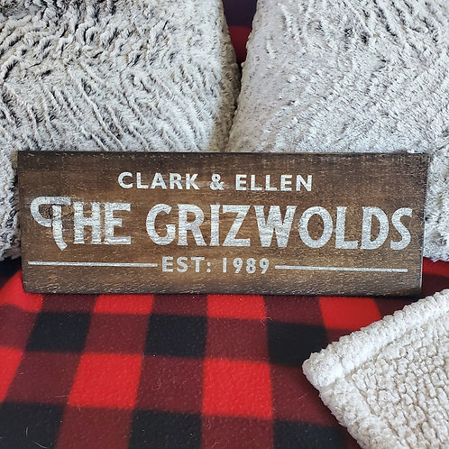 The Grizwolds - (Or your family name!)