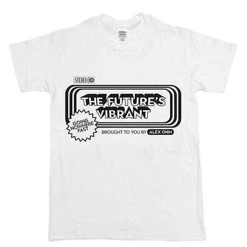 Alex Ohm - 'The future's vibrant' T