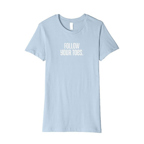FOLLOW YOUR TOES Travel Tee