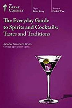 Everyday Guide to Spirits and Cocktails. Tastes and Traditions